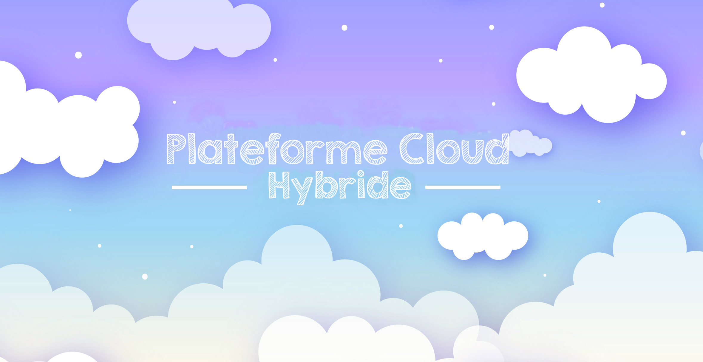 Plateforme Cloud : l'alternative du modèle de cloud hybride