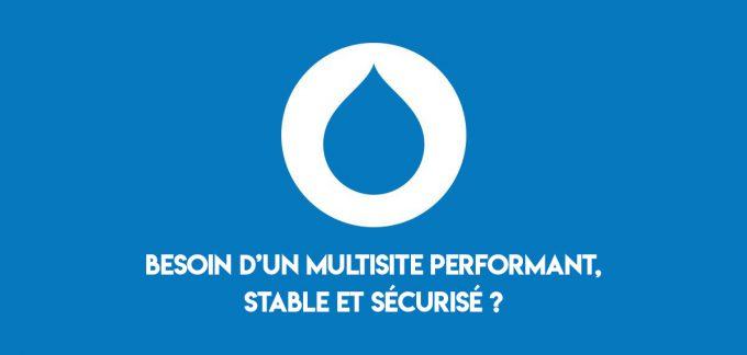 Quelle solution retenir pour un multisite performant, stable et sécurisé ?