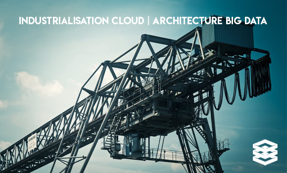 L'industrialisation du cloud au service de l'architecture Big Data