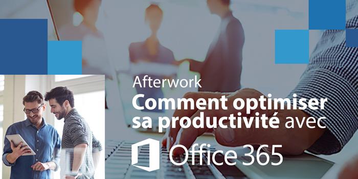 Comment améliorer sa productivité avec Office 365 – Afterwork Cyrès