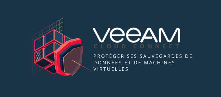veeam cloud connect-proteger sauvegardes donnees vm