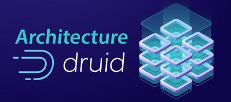 Architecture Druid